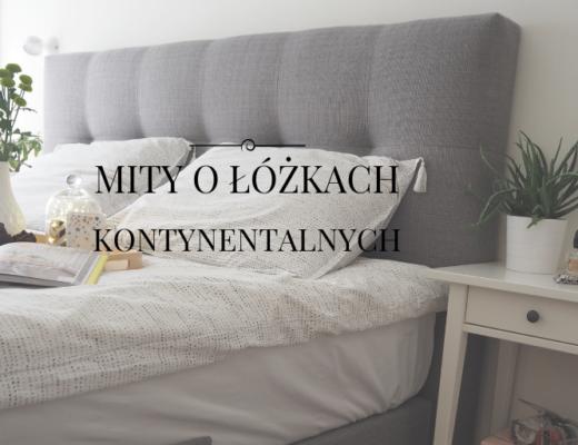 łóżka kontynentalne mity czy warto kupić